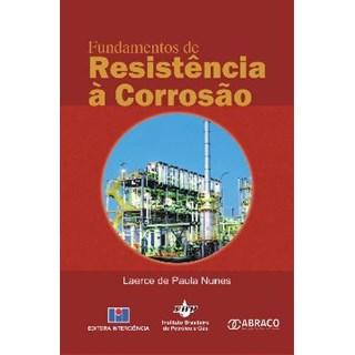 Livro - Fundamentos de Resistência á Corrosão - Nunes
