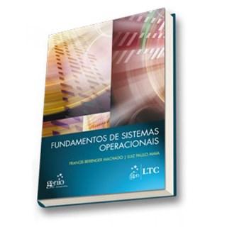 Livro - Fundamentos de Sistemas Operacionais - Machado