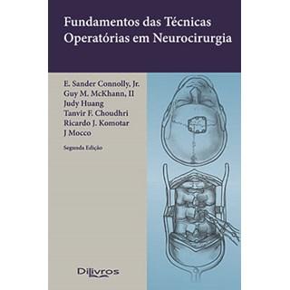 Livro - Fundamentos de Técnicas Operatórias em Neurocirurgia - Connolly