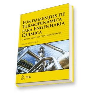 Livro - Fundamentos de Termodinâmica para Engenharia Química - Matsoukas
