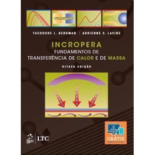 Livro - Fundamentos de Transferência de Calor e de Massa - Incropera - LTC