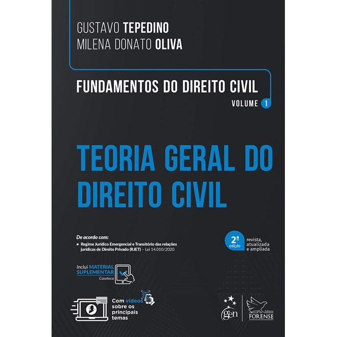 Livro Fundamentos do Direito Civil: Teoria Geral do Direito Civil - Tepedino - Forense