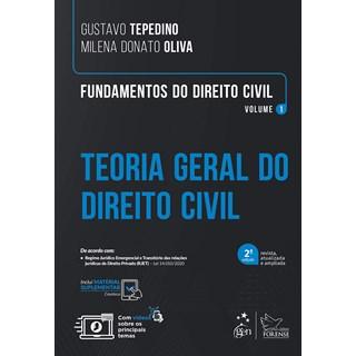 Livro - Fundamentos do Direito Civil - Teoria Geral do Direito Civil - Vol. 1 - TEPEDINO Gustavo; OL