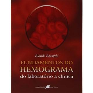 Livro - Fundamentos do Hemograma - Do Laboratório à Clínica - Rosenfeld