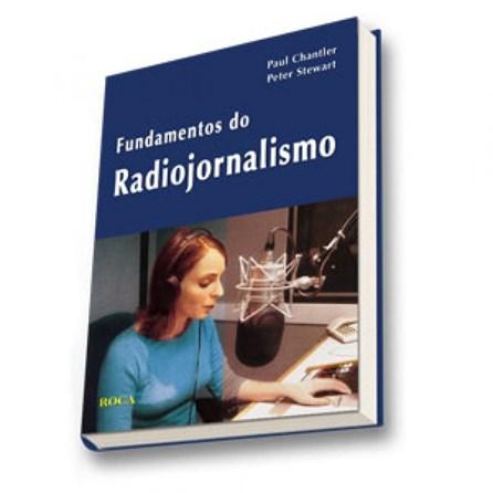 Livro - Fundamentos do Radiojornalismo - Chantler