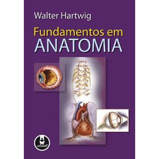Livro - Fundamentos em Anatomia - Hartwig @@