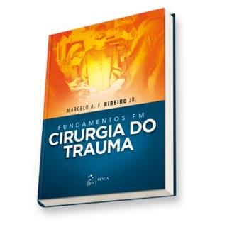 Livro - Fundamentos em Cirurgia do Trauma - Ribeiro