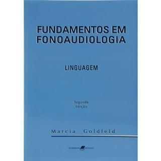 Livro - Fundamentos em Fonoaudiologia - Linguagem - Goldfeld