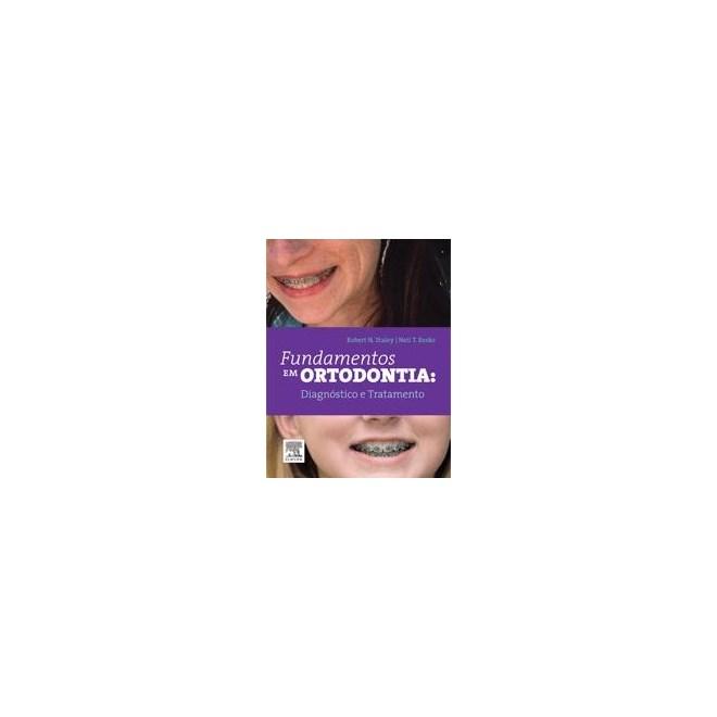 Livro - Fundamentos em Ortodontia: Diagnóstico e Planejamento - Staley