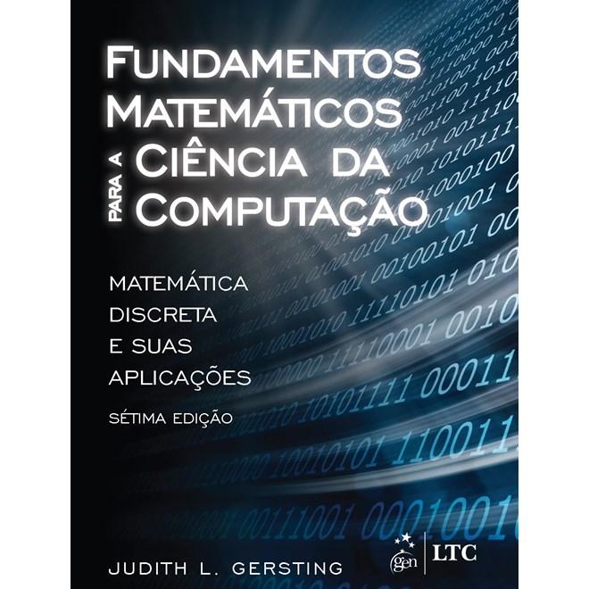 Livro - Fundamentos Matemáticos para a Ciência da Computação - Gersting