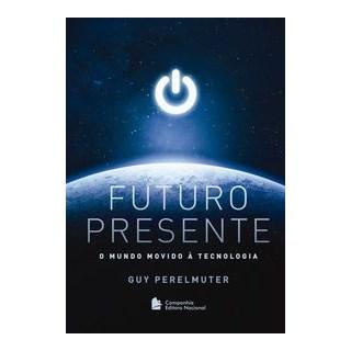Livro - Futuro Presente - Perelmuter 1º edição
