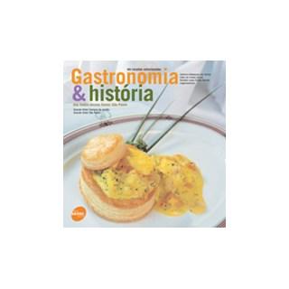 Livro - Gastronomia & História dos Hotéis-Escola Senac São Paulo - Grande Hotel Campos do Jordão  - 100 Receitas Selecionadas - Barreto