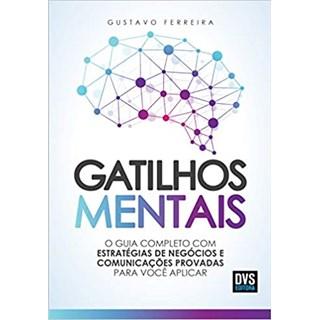 Livro - Gatilhos Mentais - Ferreira - Dvs Editora