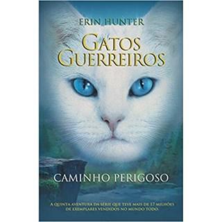 Livro - Gatos Guerreiros: Caminho Perigoso - Hunter - Martins Fontes