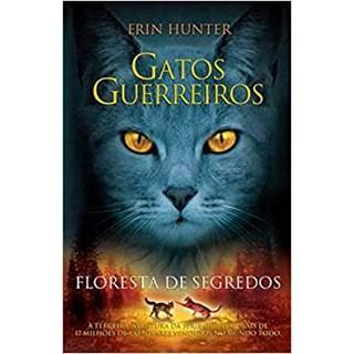 Livro - Gatos Guerreiros: Floresta de Segredos - Hunter - Martins Fontes