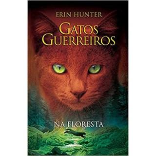 Livro - Gatos Guerreiros: Na Floresta - Hunter - Martins Fontes