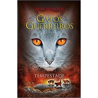 Livro - Gatos guerreiros: Tempestade - Hunter - Martins Fontes