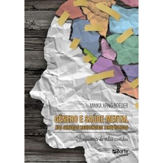 Livro - Gênero e Saúde Mental nos Serviços Residenciais Terapêuticos - Roeder
