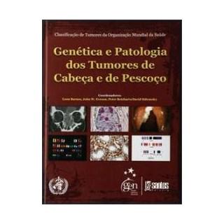 Livro - Genética e Patologia dos Tumores de Cabeça e de Pescoço - Barnes UL