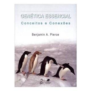 Livro - Genética Essencial - Conceitos e Conexões - Pierce