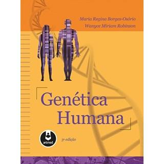 Livro - Genética Humana - Borges-Osório