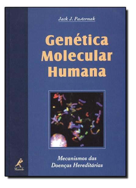 Livro - Genética Molecular Humana - Pasternak ***