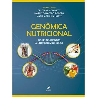 Livro - Genômica Nutricional: Dos fundamentos à Nutrição molecular - Cominetti