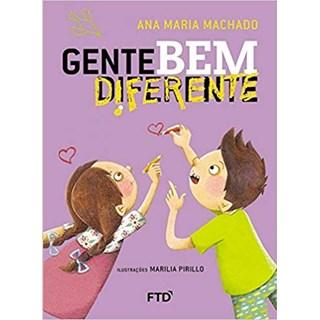Livro - Gente Bem Diferente - Ana Maria Machado