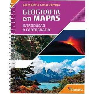 Livro - Geografia em Mapas - Introdução à Cartografia - Ferreira - Moderna