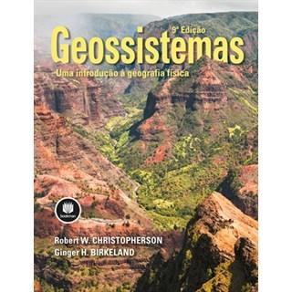Livro - Geossistemas - Uma Introdução à Geografia Física - Christopherson