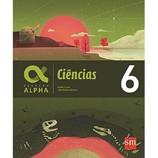 Livro - Geração Alpha Ciências-  6 Ano - SM