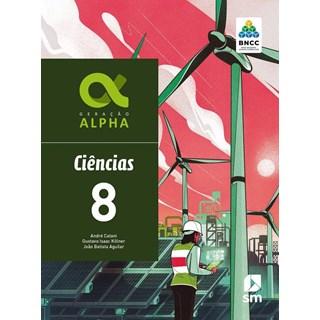 Livro - Geração Alpha Ciências - 8 Ano - BNCC - SM