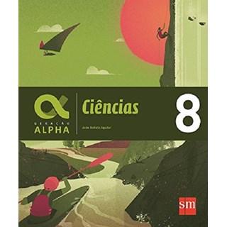 Livro - Geração Alpha Ciências - 8 Ano - SM