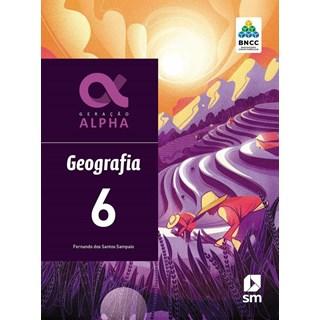 Livro - Geração Alpha Geografia - 6 Ano - BNCC - SM