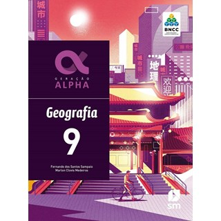 Livro - Geração Alpha Geografia - 9 Ano - BNCC - SM
