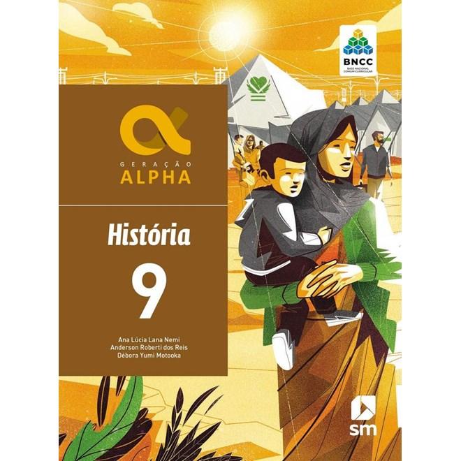 Livro - Geração Alpha História - 9 Ano - BNCC - SM