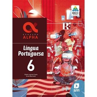 Livro - Geração Alpha Língua Portuguesa - 6 Ano - BNCC - SM