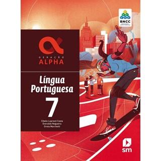 Livro - Geração Alpha Língua Portuguesa - 7 Ano - BNCC - SM