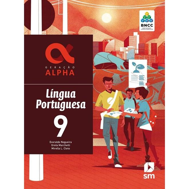 Livro - Geração Alpha Língua Portuguesa - 9 Ano - BNCC - SM