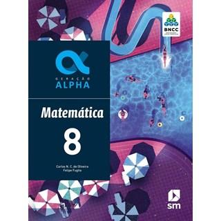 Livro - Geração Alpha Matemática - 8 Ano - BNCC - SM