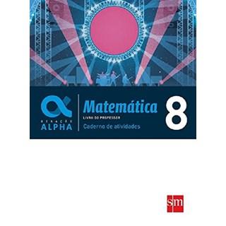Livro - Geração Alpha Matemática - 8 Ano - Caderno De Atividades - Sm