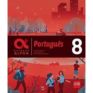 Livro - Geração Alpha Português - 8 Ano - SM