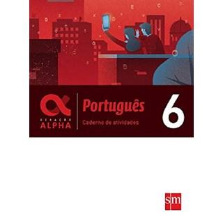 Livro - Geração Alpha Português - Caderno De Atividades - 6 Ano - SM