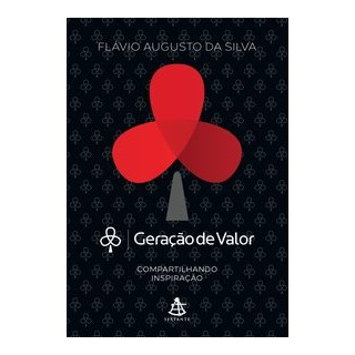 Livro - Geração de Valor - Volume 1: Compartilhando Inspiração - Da Silva