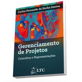 Livro - Gerenciamento de Projetos - Conceitos e Representações - Santos
