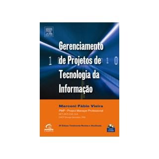 Livro - Gerenciamento De Projetos De Tecnologia Da Informação - Vieira