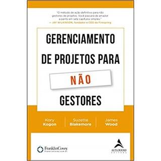 Livro - Gerenciamento de Projetos Para Não Gestores - Kogon