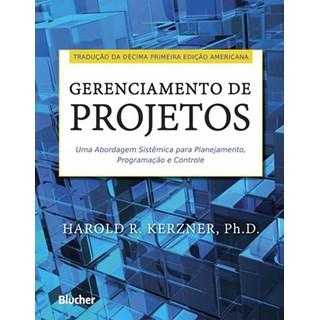 Livro - Gerenciamento de Projetos - Uma Abordagem Sistêmica para Planejamento, Programação e Controle - Kerzner