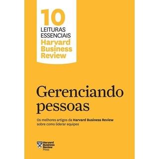 Livro - Gerenciando Pessoas: Os melhores artigos da Harvard Business Review sobre como liderar equipes