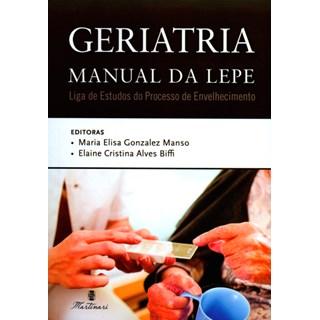 Livro - Geriatria : Manual da Lepe - Manso